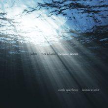 John-Luther-Adams-Become-Ocean